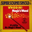Cover 'Magic's Wand / It's All In Mr. Magic's Wand' [Click to enlarge]