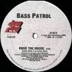 Cover 'Rock The House / Eddy Mix On Bass Patrol' [Click to enlarge]