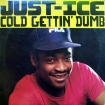 Cover 'Cold Gettin' Dumb' [Click to enlarge]